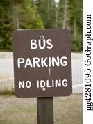 Car-Lot - Sign - Bus Parking - No Idling