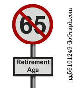 Retirement - Photo Realistic 'retirement Age' Sign - Isolated On White