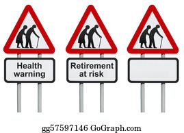 Retirement -  Health And Retirement Warning Sign