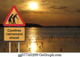 Retirement - Carefree Retirement Road Sign