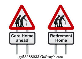 Geriatrics - Care Home Warning Roadsign