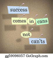 Tack - Success Comes In Cans Not Can'ts Positive Attitude Saying