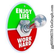 Hard-Work - Enjoy Life Vs. Work Hard Balance Toggle Switch
