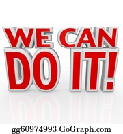 Positive - We Can Do It 3d Words Positive Attitude Confidence