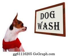 Wash - Dog Wash Sign Showing Canine Grooming Washing Or Shampoo
