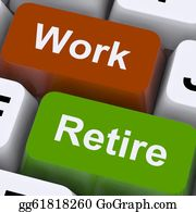 Retirement - Work Or Retire Signpost Shows Choice Of Working Or Retirement