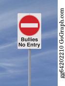 Bullying - Anti-Bullying Road Sign