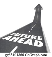 Forward - Future Ahead Road Words Arrow Up To Tomorrow