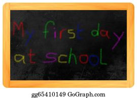 First-Day-Of-School - My First Day At School Colored Chalk On Blackboard