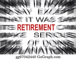 Retirement - Blured Text With Focus On Retirement