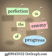Forward - Perfection Is The Enemy Of Progress Saying Quote Bulletin Board
