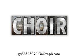 Choir - Choir Concept Isolated Metal Letterpress Type