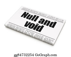 Void - Law Concept: Newspaper Headline Null And Void