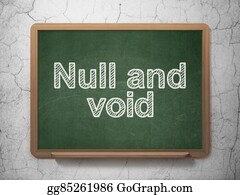 Void - Law Concept: Null And Void On Chalkboard Background