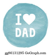 I-Love-You-Dad - I Love Dad On Blue Watercolor Background