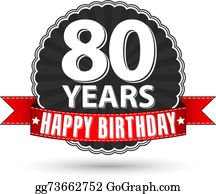 Happy Birthday 80 Years Retro Label With Red Ribbon Vector Illustration