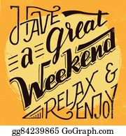 Have A Great Weekend Clip Art Royalty Free Gograph