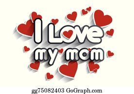 We love you mom stock vector. Illustration of emotions - 4331428